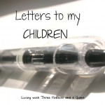Letters to My Children (Ainsley)